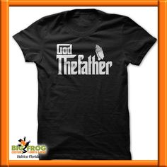 2d27aded5 God Father custom shirt. At Big Frog we can put what makes you smile on