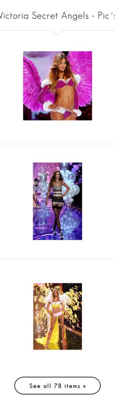 """""""Victoria Secret Angels - Pic´s"""" by dicabria ❤ liked on Polyvore featuring ana beatriz barros, models, victoria's secret, vs, constance jablonski, pictures, miranda kerr, candice swanepoel, people and victorias secret"""