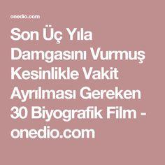 Son Üç Yıla Damgasını Vurmuş Kesinlikle Vakit Ayrılması Gereken 30 Biyografik Film - onedio.com