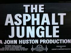 The Asphalt Jungle 1950 Huston