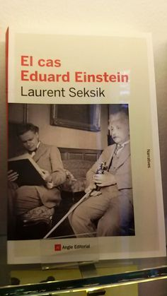 """El cas Eduard Einstein"" de Laurent Seksik, Angle Editorial."