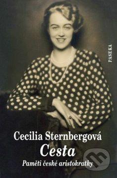 Martinus.sk > Knihy: Cesta (Cecília Sternbergová)