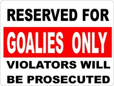 Goalies only! Wonder if i can post this is in my crease....