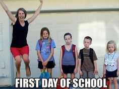 "This might be the ""first day of school"" picture to take.  Forget all those posed ones where the kids look thrilled.  We know who's happiest!!!"