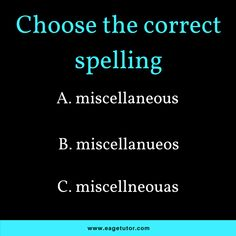 Choose the correct spelling for the below word. Speak English Fluently, English Speaking Skills, English Grammar, Spelling Test, Vocabulary, Facts, Learning, Words, Teaching