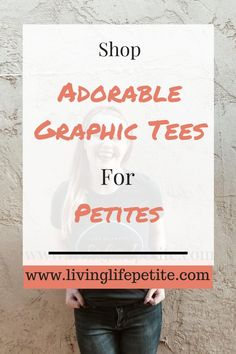 Shop an adorable collection of graphic tees designed for all the adorable petite women out there on living life petite! #petitestyle #graphictees #womenstshirt #graphictshirt Spring Looks, Winter Looks, Fall Fashion Petite, Petite Shorts, Petite Outfits, Live Life, Blogging, Graphic Tees, T Shirts For Women