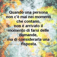 Italian Quotes, Time For Change, I Am Sorry, Motto, True Love, Sentences, Reflection, Wisdom, Positivity