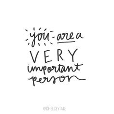 Image result for you are a very important person images