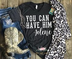 You Can Have Him tee country music shirt Country Thunder Concert Outfit Winter, Country Concert Outfit, Country Outfits, Concert Outfits, Country Fashion, Country Music Shirts, Country Music Concerts, Country Girl Shirts, Rodeo Shirts