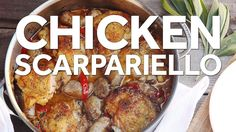 How to Make Chicken Scarpariello (Italian Sweet-and-Sour Chicken With Sa...