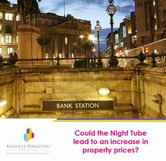 Could the Night Tube lead to an increase in property prices?