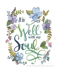 It is Well With my Soul Art Print by Makewells on Etsy