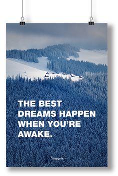 Motivation Best dreams happen, when You're awake. #poster #motivation #dreams #quote #motivationquotes #keepgoin www.keepgo.in