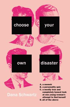 choose your own disaster by dana schwartz cover