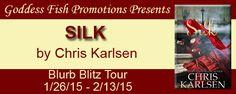 Silk Blurb Blitz Tour - http://roomwithbooks.com/silk-blurb-blitz-tour/