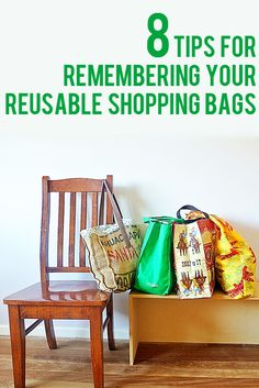 8 Tips for Remembering Your Reusable Shopping Bags | Childhood101