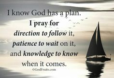I know God has a plan for me