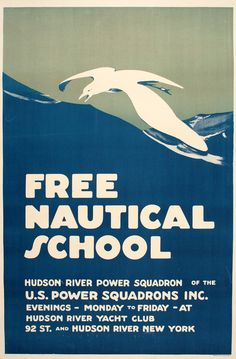 This original lithograph poster was created for a nautical school in the 1950s. It was the Hudson River Power Squadron of the United States Power Squadrons, which is a non-profit educational organization, founded in 1914. The New York based chapter of the organization offered free boating lessons on the Hudson River. These organizations are still in existence today.