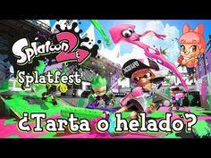 #Splatfest #Splatoon2 ¿TARTA O HELADO? | PARTE 2