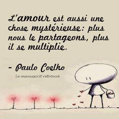 #paulocoelho #coelho #paulocoelhoquotes #quotesfrançais #coelhoquotes #thoughtoftheday #quoteoftheday #thoughts #inspiration #love #landscape #intuiton #science #Typography #amour #mysterieuse #multiplie #chose #nous