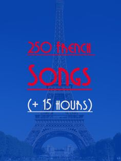 Talk in French 250 French Songs (Playlist with Spotify) - More than 12 hours of French Music. French Teacher, Teaching French, How To Speak French, Learn French, French Songs, French Education, French Expressions, French Classroom, French Language Learning