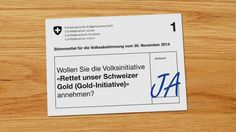 """JA zur Volksinitiative """"Rettet unser Schweizer Gold"""" Das will die Volksinitiative:"""