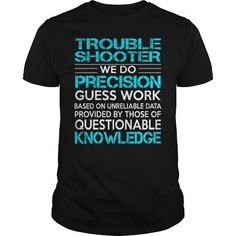 Awesome Tee For Trouble ShooterTrouble Shooter T Shirts, Hoodies. Check price ==► https://www.sunfrog.com/LifeStyle/Awesome-Tee-For-Trouble-ShooterTrouble-Shooter-Black-Guys.html?41382 $22.99