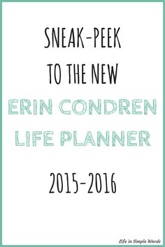 Sneak-Peek to the New Erin Condren Life Planner 2015-2016. It is so exciting to wait for the new release of the planner in June and see what changes they made on it. Want to see some of them? Come and get a sneak-peek