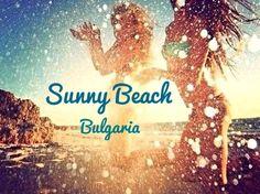 Sunny Beach, Bulgaria 2013 what happens in sunny beach