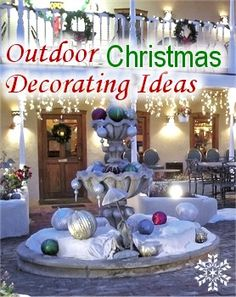 Outdoor Christmas Decorating really? Good idea, let me just get my fountain installed in my front yard lol