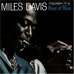 Kind of Blue - The #1 Jazz Album of all time - and for good reason. In addition to being a flat-out terrific album, it has one other unique characteristic. It works both as background music AND as music you can let yourself sink into it - or let it go back into the background. Pretty interesting.