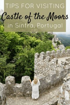 Tips for Visiting Castle of the Moors Sintra Portugal | The Republic of Rose | #Sintra #Portugal #CastleoftheMoors #MoorishCastle #Castle #Europe #Travel