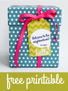 free printable welcome to the neighborhood, thanks and congrats gift tags
