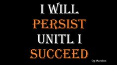 How Persistence is worth it.