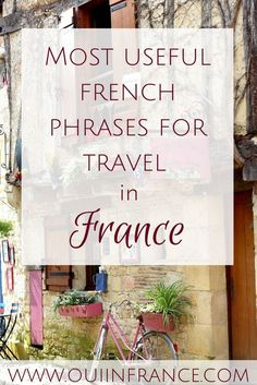 Most useful French phrases for travel in France (AUDIO). Learn the best French travel phrases so you can get by when visiting France.