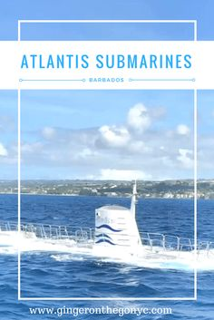 Atlantis Submarine in Barbados offers a unique underwater experience for those who can't swim or prefer to stay dry while viewing the ocean floor.
