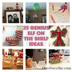 25 Genius Elf on the Shelf Ideas! #howdoesshe #Christmastradition howdoesshe.com