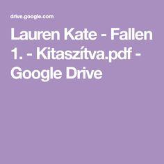 Lauren Kate, Google Drive, Pdf, Fall, Book, Autumn, Fall Season, Book Illustrations, Books