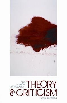 The Norton Anthology of Theory and Criticism: some engaging stuff in there, hopefully useful for a course...