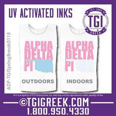 TGI Greek - Alpha Delta Pi - UV Activated Tank #tgigreek #alphadeltapi #uvtank