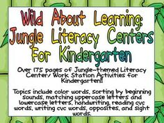 Over 175 pages of Jungle-themed Literacy Center/ Work Station Activities for Kindergarten!! Topics include color words, sorting by beginning sounds, matching uppercase letters and lowercase letters, handwriting, reading cvc words, writing cvc words, opposites, and sight words. $