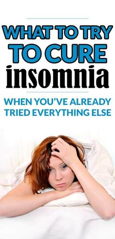 best natural treatment for insomnia - I finally cured my insomnia in less then a week with these insomnia remedies. If you can't sleep you HAVE to try this! # natural sleep remedies insomnia How I Cured a Decade of Insomnia in One Week