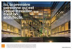Poster | « Here, the first person who came to work is an architect » | Conseil National de l'Ordre des Architectes | France | 2002