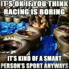 If someone I don't like tells me that racing is stupid or boring,. Best Picture For Racing Girl qu Racing Baby, Go Kart Racing, Sprint Car Racing, Dirt Track Racing, Nascar Racing, Auto Racing, Nascar Quotes, Race Quotes, Nascar Memes