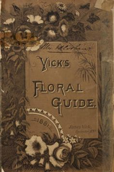 Vick's floral guide / James Vick :: Nursery and Seed Catalogs
