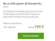 McFit: Mitgliedschaft für 20 Monate mit automatischem Ende für 199 Euro https://www.discountfan.de/artikel/technik_und_haushalt/mcfit-mitgliedschaft-fuer-20-monate-mit-automatischem-ende-fuer-199-euro.php Via Groupon ist ab sofort eine 20-monatige Mitgliedschaft bei McFit zum Schnäppchenpreis von 199 Euro zu haben. Das Besondere dabei: Die Mitgliedschaft endet automatisch, muss also nicht eigens gekündigt werden. McFit: Mitgliedschaft für 20 Monate mit automatischem En