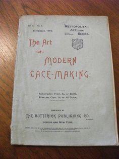The Art of Modern Lace -Making, Metropolitan Art Series, Buttterick Publishing |
