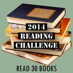Read 30 Books! ✅ Next Challenge Please! How about read 50 books between now and January 2015!