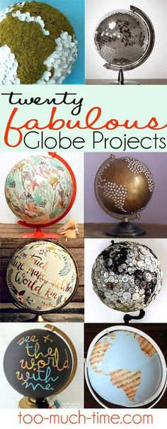 """Main Ingredient Monday- Globe Projects 20 amazing DIY and crafty globe projects and ways tuse globes around your home.."" from https://too-much-time.com"