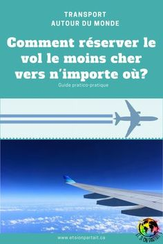 Comment réserver le vol le moins cher vers n'importe où? Packing Tips For Travel, Budget Travel, Travel Guide, Travel Ideas, Student Travel, Destination Voyage, I Want To Travel, Ultimate Travel, Japan Travel